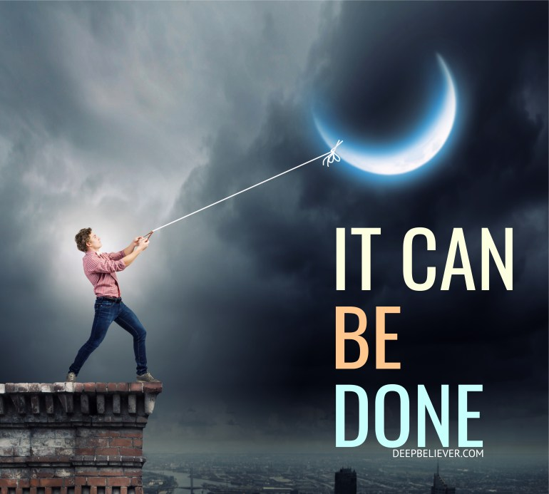 It Can Be Done - Deep Believer