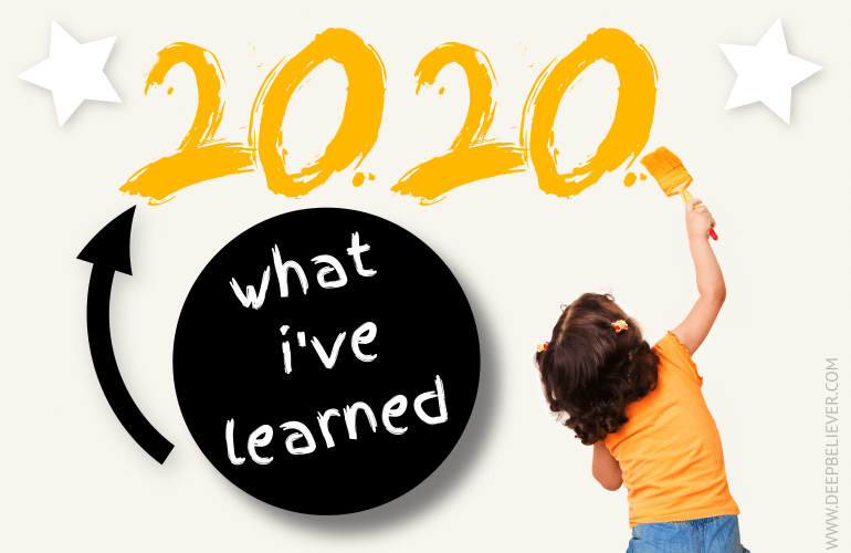 What I've Learned from 2020: The Good, Bad, and Ugly