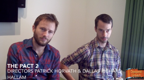 Patrick Horvath & Dallas Hallam, Directors of 'The Pact 2'