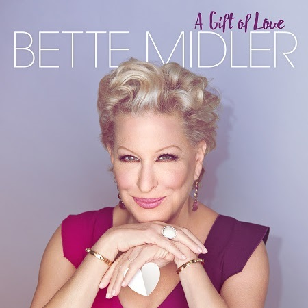 """Bette Midler - """"A Gift of Love"""""""