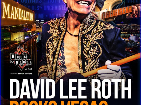 David Lee Roth Heads To Sin City For House of Blues Residency
