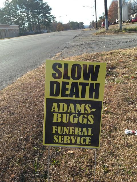 Slow Death Sign, Gadsden AL