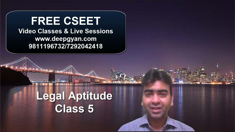 FREE CSEET Online Videos – Legal Aptitude – Class 5