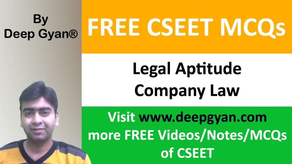 CSEET Legal Aptitude MCQs