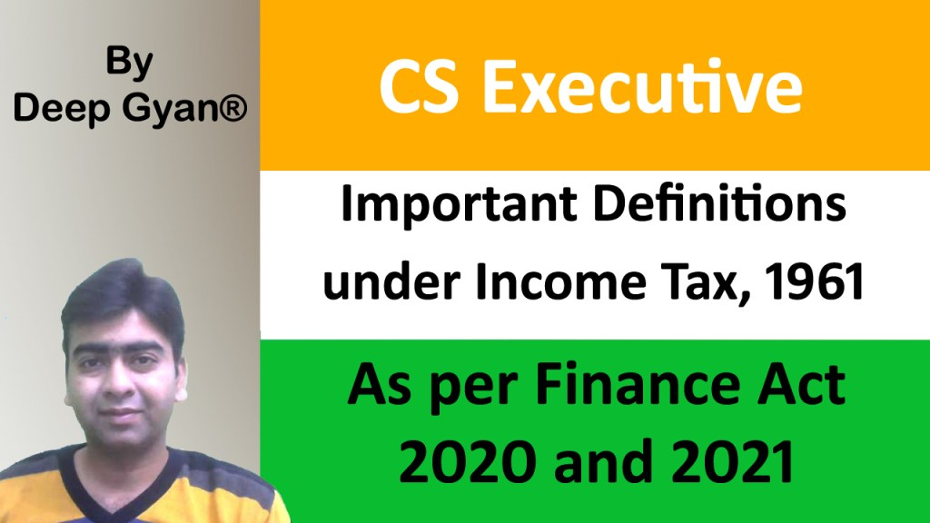 Important Definitions under Income Tax