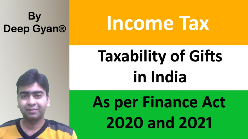 Tax treatment of Gift in India