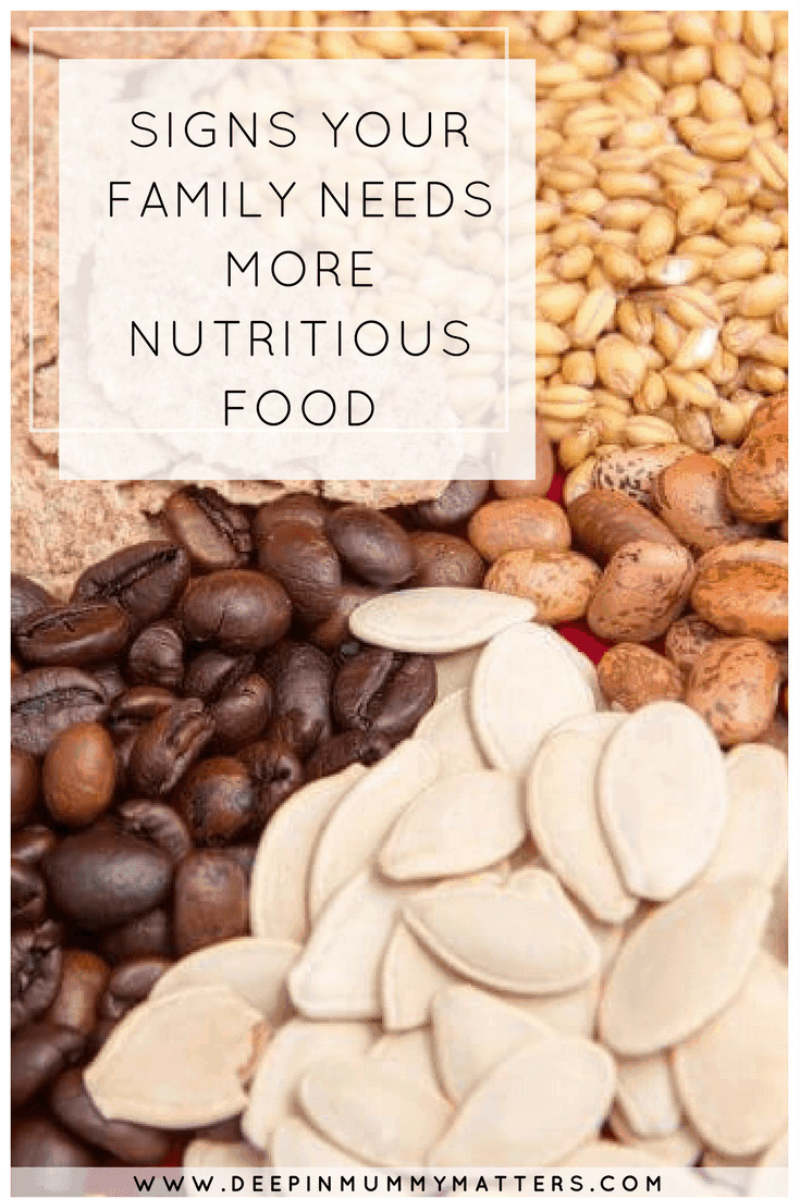 SIGNS YOUR FAMILY NEEDS MORE NUTRITIOUS FOOD