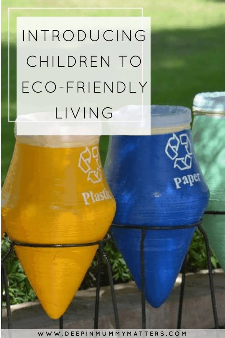 INTRODUCING CHILDREN TO ECO-FRIENDLY LIVING