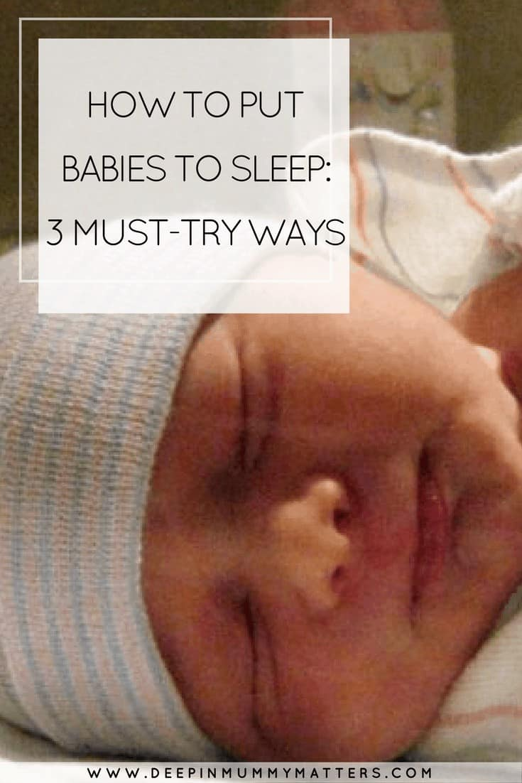 HOW TO PUT BABIES TO SLEEP_ 3 MUST-TRY WAYS