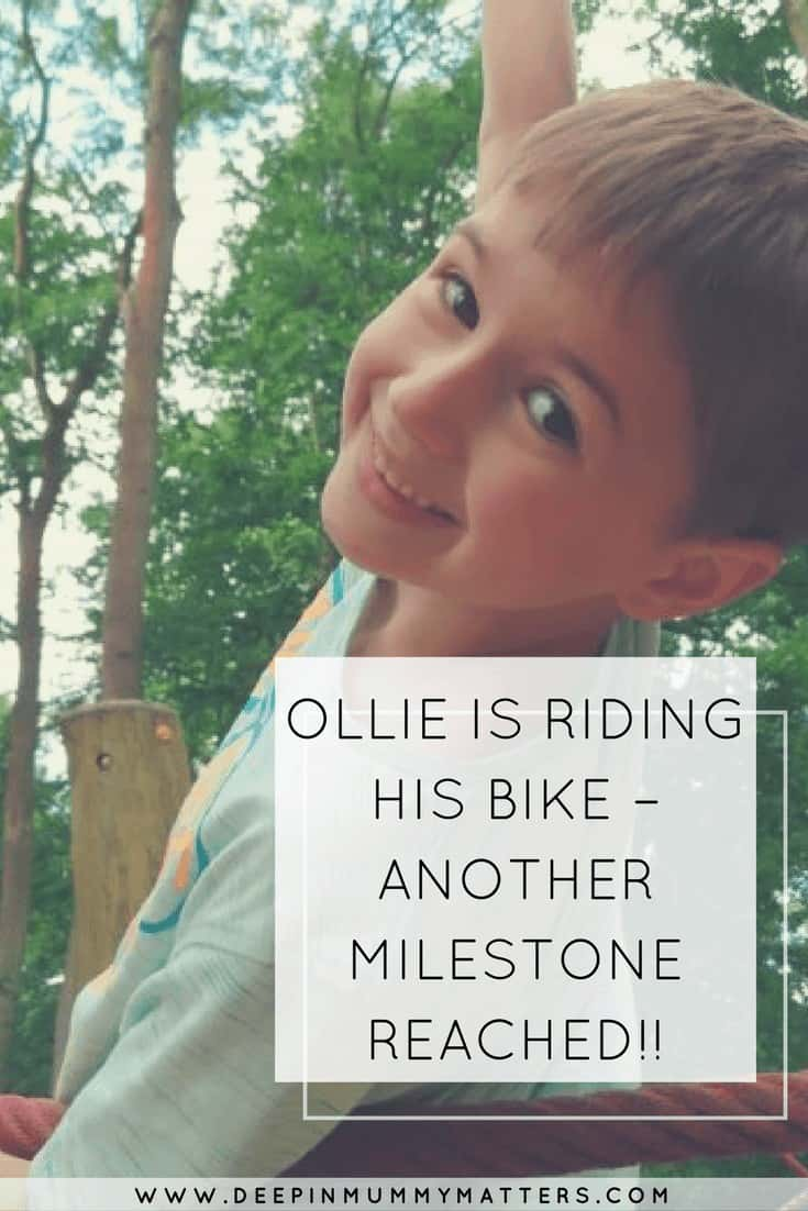 OLLIE IS RIDING HIS BIKE – ANOTHER MILESTONE REACHED!!