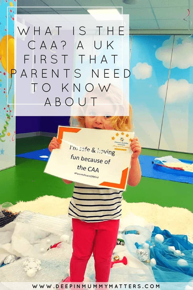 WHAT IS THE CAA- A UK FIRST THAT PARENTS NEED TO KNOW ABOUT