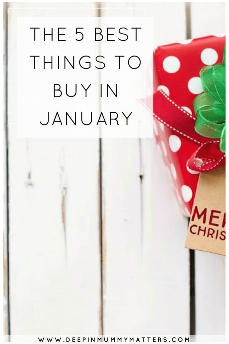 THE 5 BEST THINGS TO BUY IN JANUARY