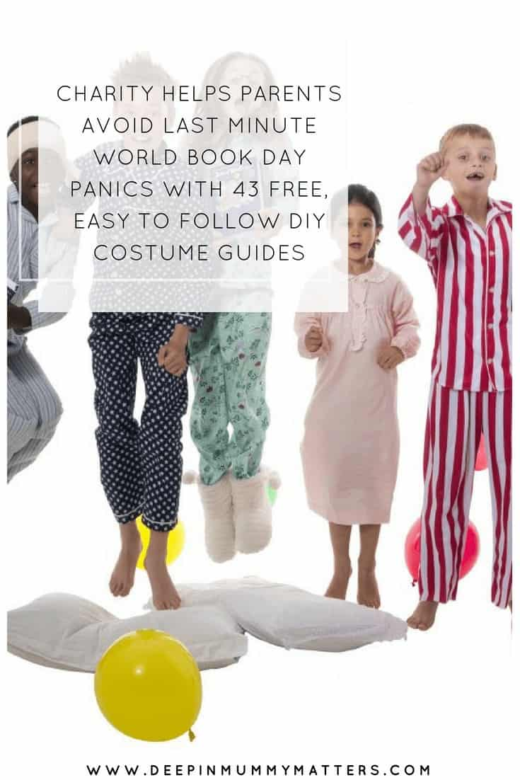 CHARITY HELPS PARENTS AVOID LAST MINUTE WORLD BOOK DAY PANICS WITH 43 FREE, EASY TO FOLLOW DIY COSTUME GUIDES