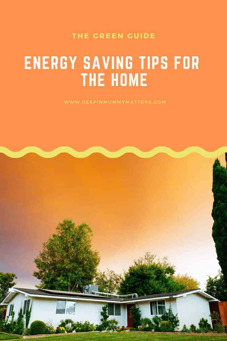 The Green Guide - Energy Saving Tips for the Home