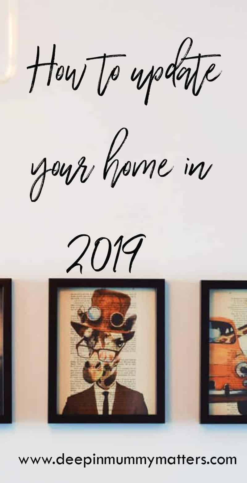 How to update your home in 2019