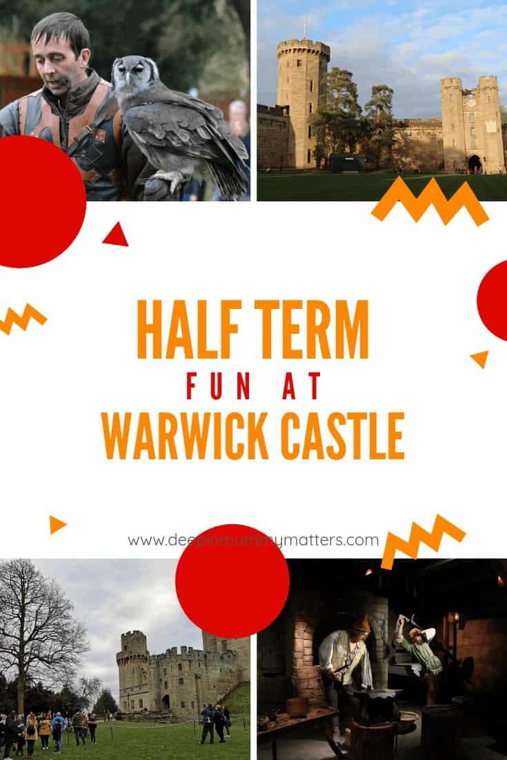 Half Term at Warwick Castle