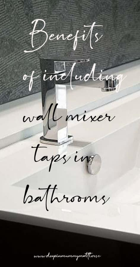 Benefits of including wall mixer taps in bathrooms