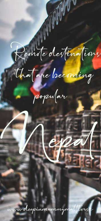 Remote destinations that are becoming popular: Nepal