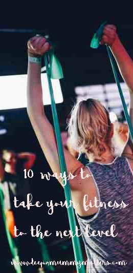 10 ways to take your fitness to the next level