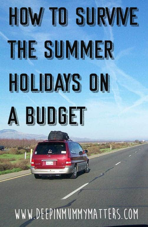 How To Survive The Summer Holidays On A Budget 1