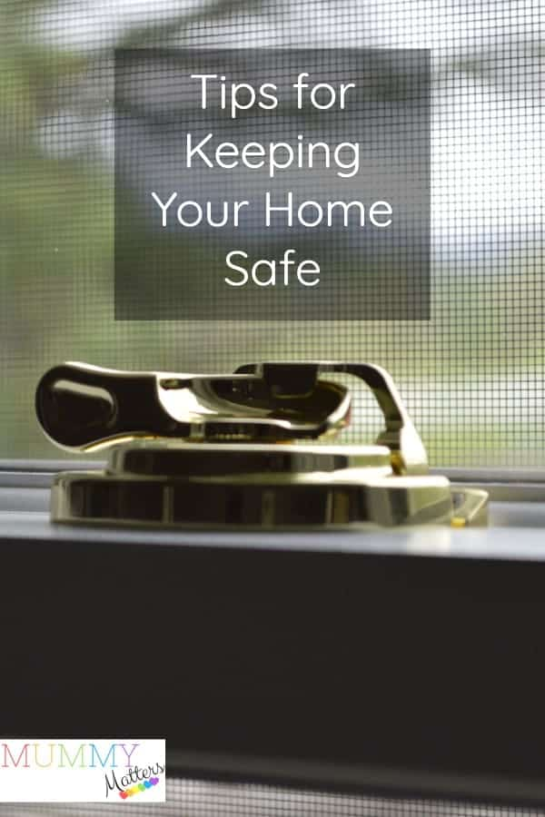 Tips for Keeping Your Home Safe