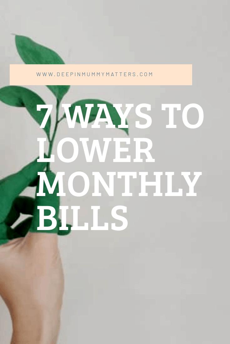 7 ways to lower monthly bills