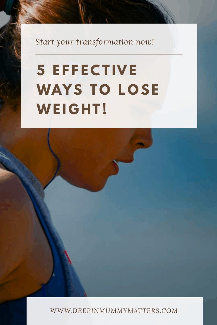 5 effective ways to lose weight