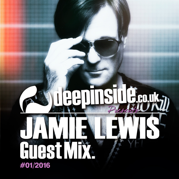Jamie Lewis Guest Mix