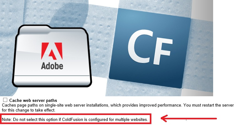 cache web paths option + Adobe CF logo