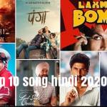 TOP 10 HINDI SONGS 2020