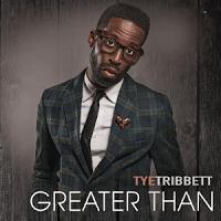 tye tribbett greater