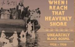 unearthly-black-gospel-260x152-1421678496