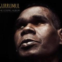 gurrumul-gospel-album