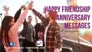 Anniversary Messages For Friendship
