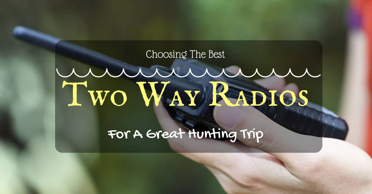 best-two-way-radios-for-a-hunting