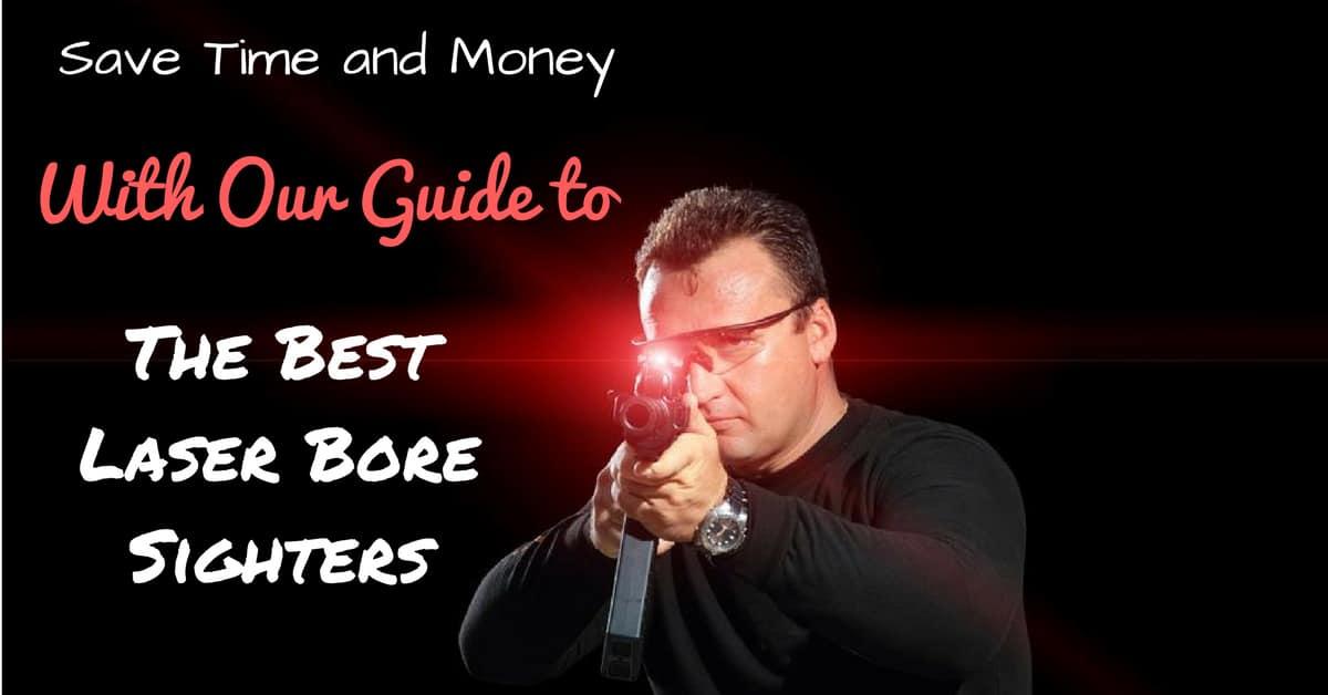 Best Laser Bore Sighters