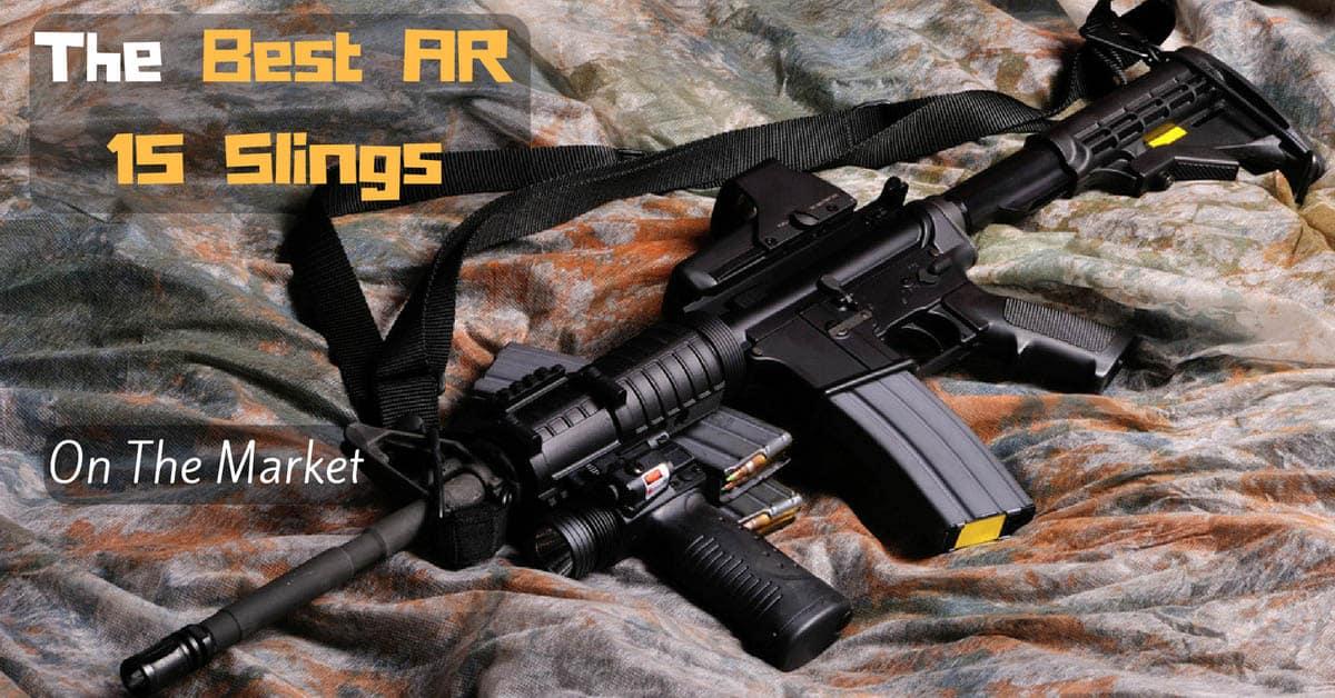Best AR 15 Slings