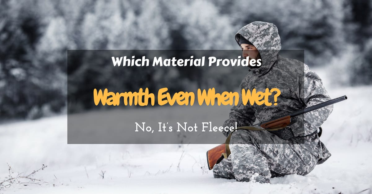 Which Material Provides Warmth Even When Wet