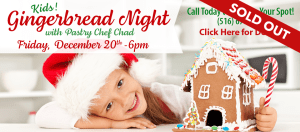 Children's Gingerbread Night with Pastry Chef Chad @ Dees' Nursery