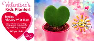 Sweetheart Valentine's Kids' Planting @ Dees' Nursery