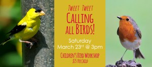 Tweet Tweet, Calling All Birds @ Dees' Nursery