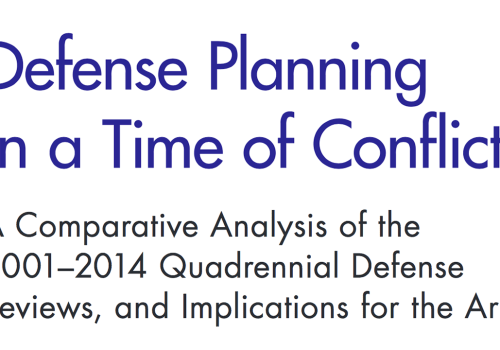 RAND Corporation: 'Defense Planning in a Time of Conflict'
