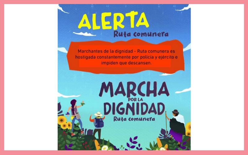 #MarchaPorLaDignidadDeLosPueblos: Acción Urgente