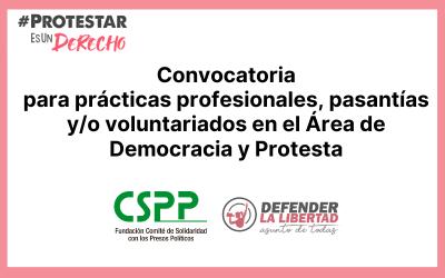 Convocatoria para prácticas, pasantías y/o voluntariados en el Área de Democracia y Protesta
