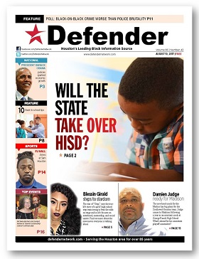Houston Defender Aug. 10 HISD State Takeover