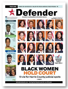 September 20, 2018 Black women hold court-19 vie for Harris County judicial spots