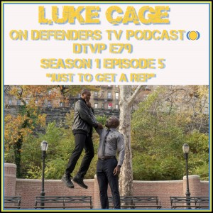 dtvp79 Luke Cage Episode 5 Review
