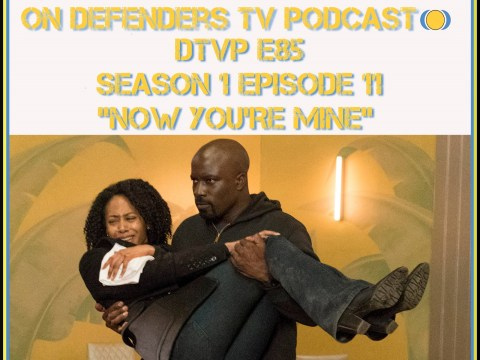 DTVP85 Luke Cage Episode 11 Review Podcast