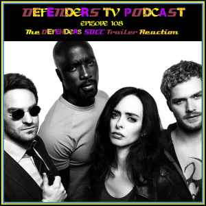 Defenders SDCC Trailer Reaction podcast