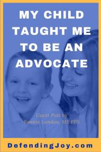 My child taught me to be an advocate guest post by Bonnie Landau